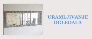 URAMLJIVANJE-OGLEDALA-300x1